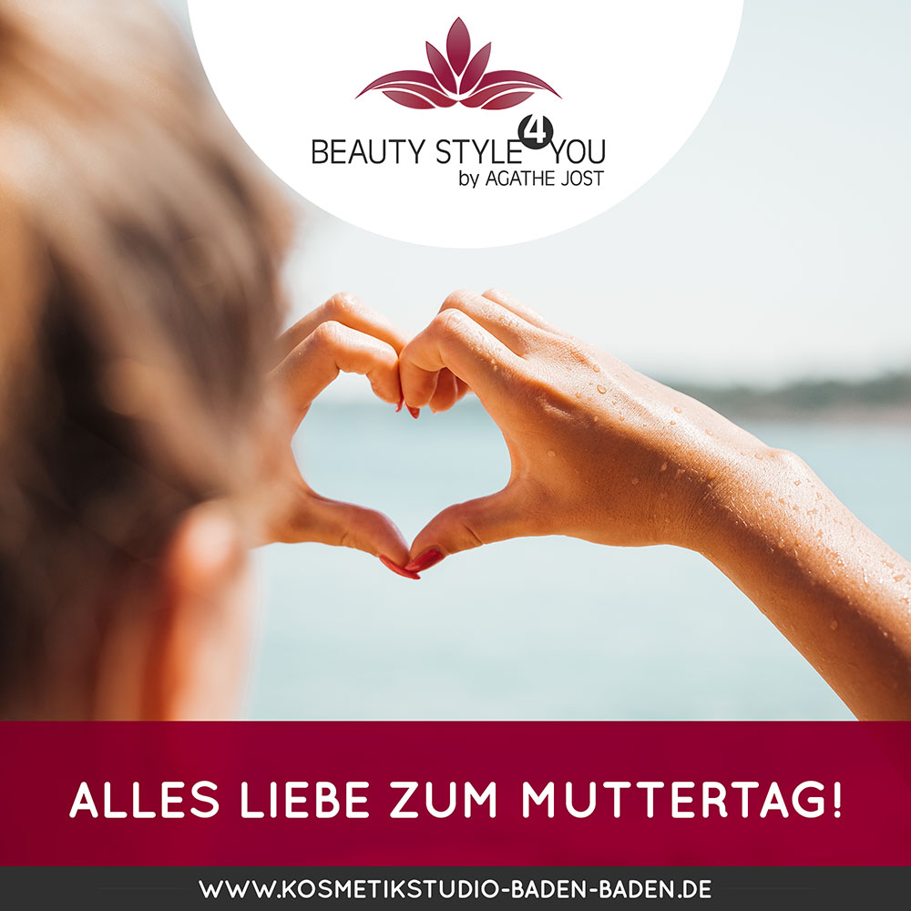 Muttertag BeautyStyle4you Baden Baden